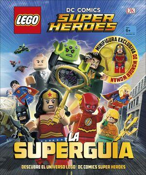 LEGO® DC COMICS. SUPER HÉROES LA SUPERGUÍA