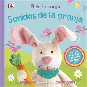 BEBÉ CONEJO. SONIDOS DE LA GRANJA
