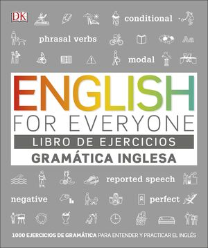 ENGLISH FOR EVERYONE - GRAMÁTICA INGLESA - LIBRO DE EJERCICIOS