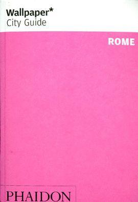 WALLPAPER CITY GUIDE: ROME