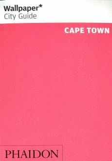 WALLPAPER CITY GUIDE: CAPE TOWN