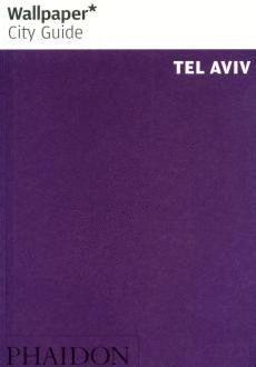 WALLPAPER CITY GUIDE: TEL AVIV