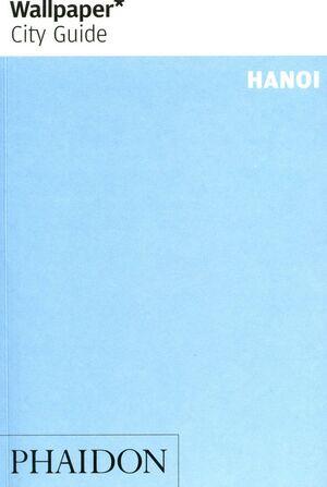 WALLPAPER CITY GUIDE: HANOI