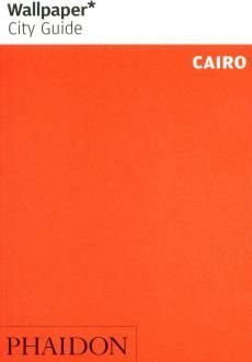 CAIRO. WALLPAPER CITY GUIDE