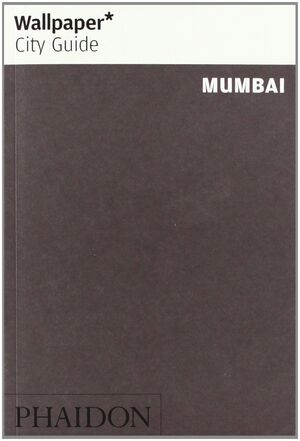 WALLPAPER CITY GUIDE: MUMBAI 2012