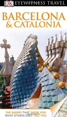 EYEWITNESS TRAVEL BARCELONA AND CATALONIA