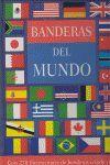 BANDERAS DEL MUNDO. 270 ILUSTRACIONES DE BANDERAS A COLOR