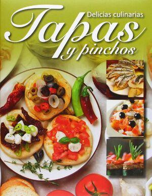 TAPAS Y PINCHOS (DELICIAS CULINARIAS) (LAZO)