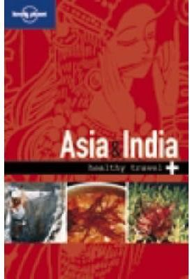 HEALTHY TRAVEL ASIA & INDIA 2