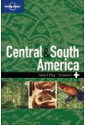 HEALTHY TRAVEL CENTRAL & SOUTH