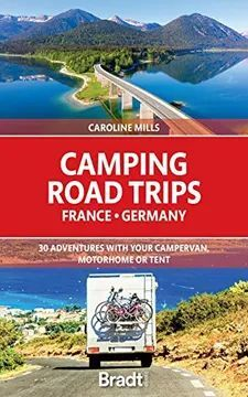 CAMPING ROAD TRIPS FRANCE GERMANY