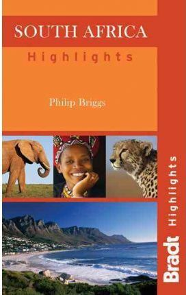 SOUTH AFRICA HIGHLIGHTS -BRADT