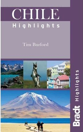 CHILE HIGHLIGHTS -BRADT