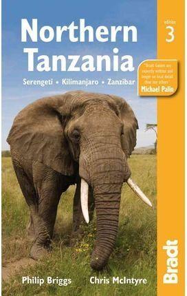 NORTHERN TANZANIA. SERENGETI, KILIMANJARO, ZANZIBAR -BRADT