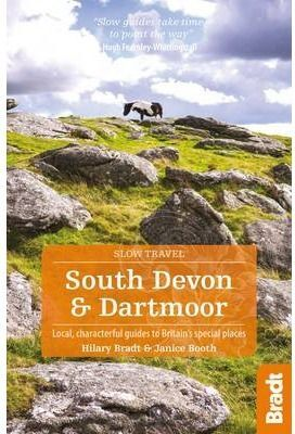 SOUTH DEVON & DARTMOOR -SLOW TRAVEL BRADT