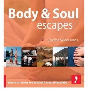 BODY & SOUL ESCAPES (2008)