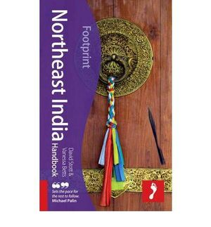 NORTHEAST INDIA HANDBOOK **FOOTPRINT 2010**
