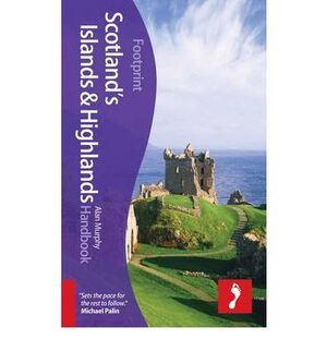 SCOTLAND HIGHLANDS & ISLANDS HANDBOOK -FOOTPRINT