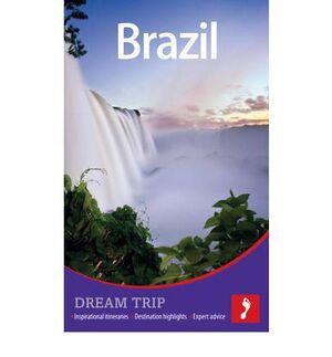 BRAZIL DREAM TRIP