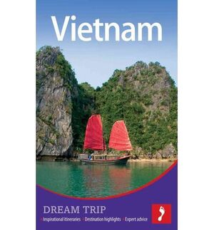 VIETNAM DREAM TRIP