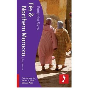FES & NORTHERN MOROCCO -FOOTPRINT FOCUS