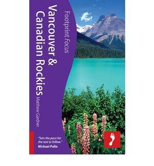 VANCOUVER & CANADIAN ROCKIES -FOOTPRINT FOCUS