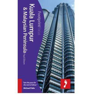 KUALA LUMPUR & MALAYSIAN PENINSULA -FOOTPRINT FOCUS