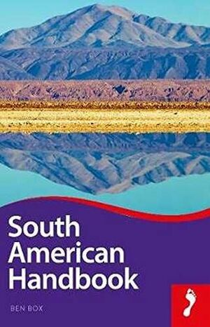 2018 SOUTH AMERICAN HANDBOOK -FOOTPRINT