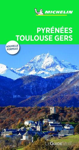 PYRENNÉES TOULOUSE GERS (LE GUIDE VERT )