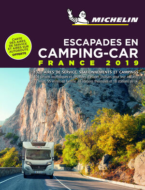ESCAPADES EN CAMPING-CAR FRANCE 2019