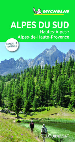 ALPES DU SUD: HAUTES-ALPES, ALPES DE HAUTE PROVENCE (LE GUIDE VERT)