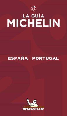 GUIA ROJA MICHELIN ESPAÑA Y PORTUGAL 2021