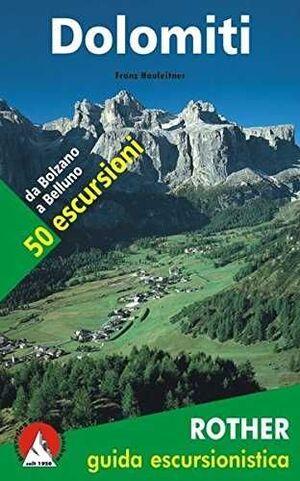 DOLOMITI 50 ESCURSIONI GUIDA ESCURSIONISTICA  (DOLOMITAS 50 EXCURSIONES)