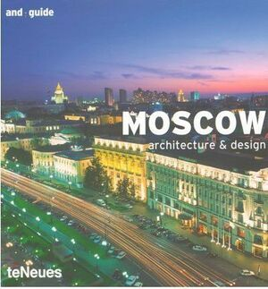 MOSCOW ARCHITECTURE & DESIGN