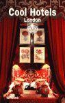 COOL HOTELS LONDON