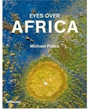 EYES OVER AFRICA , MICHAEL POLIZA