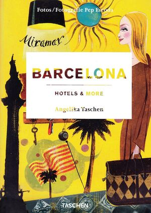 BARCELONA. HOTELS & MORE.