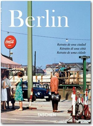 BERLÍN. PORTRAIT OF A CITY.