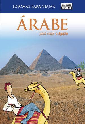 ÁRABE PARA VIAJAR A EGIPTO (IDIOMAS PARA VIAJAR)