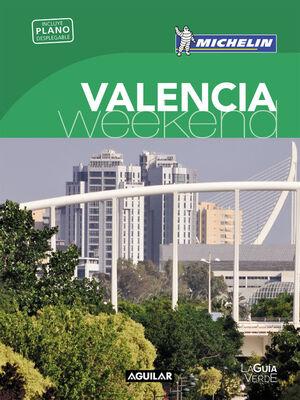 VALENCIA (LA GUÍA VERDE WEEKEND)