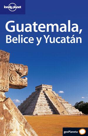 GUATEMALA, BELICE Y YUCATÁN