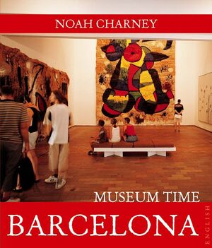 BARCELONA MUSEUM TIME