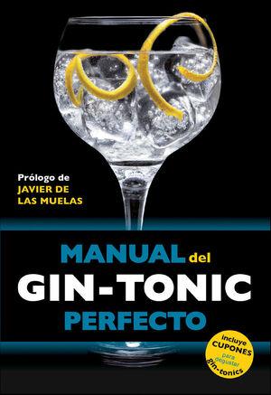 MANUAL DEL GIN-TONIC PERFECTO