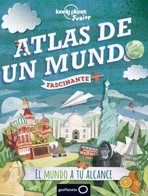 ATLAS DE UN MUNDO FASCINANTE