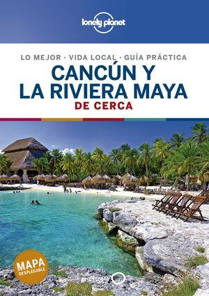 CANCÚN Y LA RIVIERA MAYA DE CERCA 2