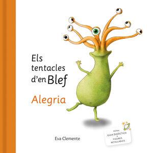 ELS TENTACLES D´EN BLEF ALEGRIA