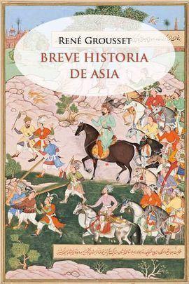 BREVE HISTORIA DE ASIA