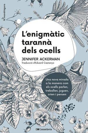 L'ENIGMÀTIC TARANNÀ DELS OCELLS