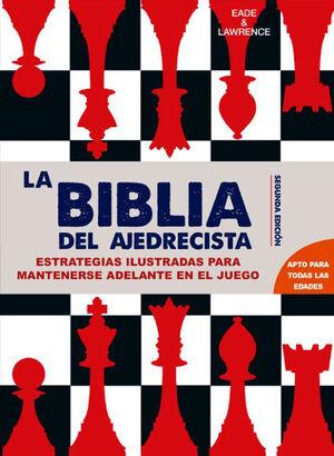 LA BIBLIA DEL AJEDRECISTA