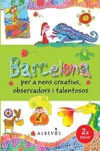 BARCELONA PARA NIÑOS CREATIVOS OBSERVADORES Y TALENTOSOS